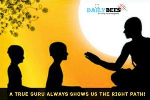 Guru shows right path - Daily Bees